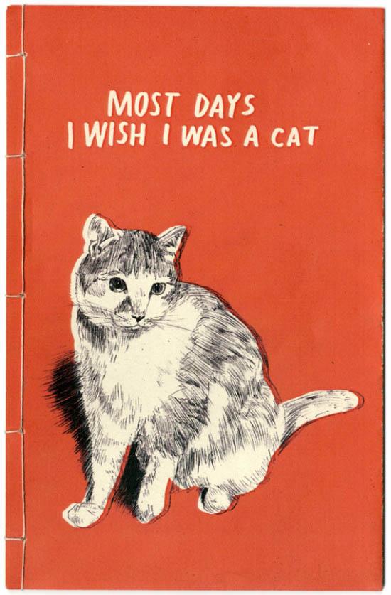 Most-days-i-wish-i-was-a-cat