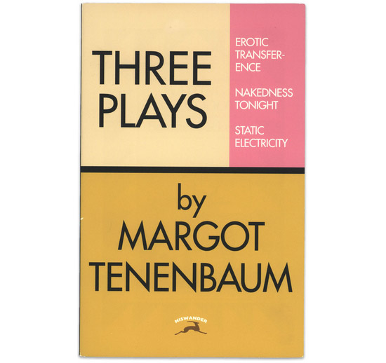 Three-play-by-margot-tenenbaum