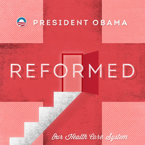 President Obama Reformed Our Health Care